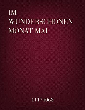 Dichterliebe (I.  Im Wunderschonen Monat Mai)