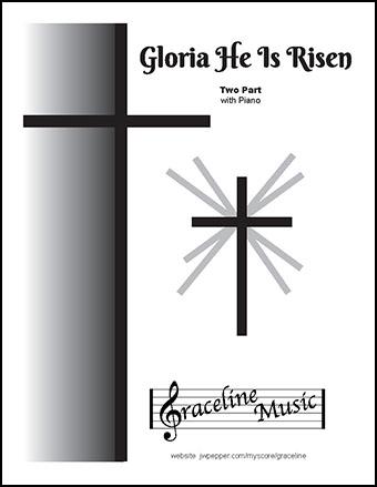 Gloria He Is Risen 2 Part