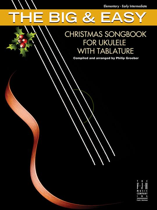The Big & Easy Christmas Songbook for Ukulele