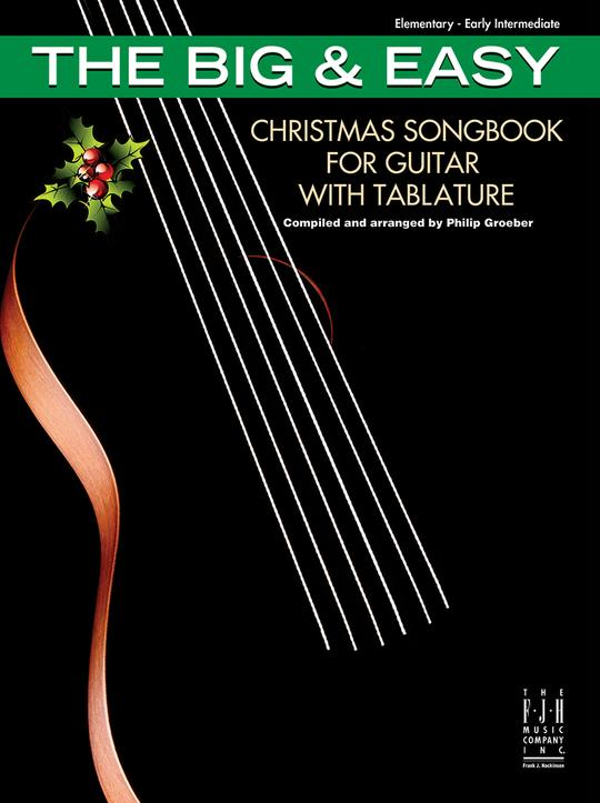 The Big & Easy Christmas Songbook for Guitar