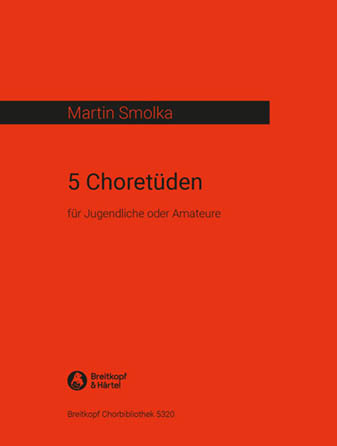 5 Choir Etudes for the Youth or Non-Professionals
