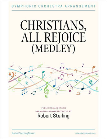 Christians, All Rejoice! Medley