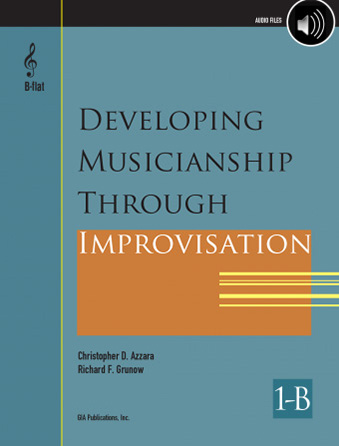 Developing Musicianship Through Improvisation, Book 1B