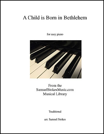 A Child is Born in Bethlehem (Puer Natus in Bethlehem) - for easy piano