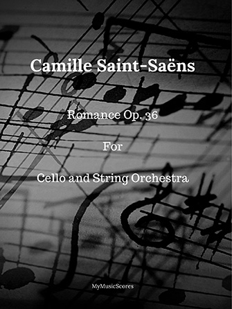 Saint-Saens Romance Op. 36 for Cello and String Orchestra