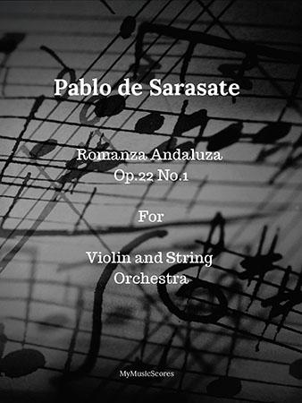 Sarasate Romanza Andaluza Op.22   No.1 for Violin and String Orchestra