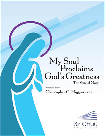My Soul Proclaims God's Greatness