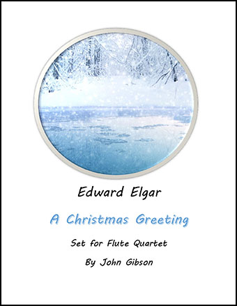 A Christmas Greeting set for Flute Quartet