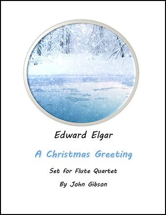 A Christmas Greeting set for Flute Quartet