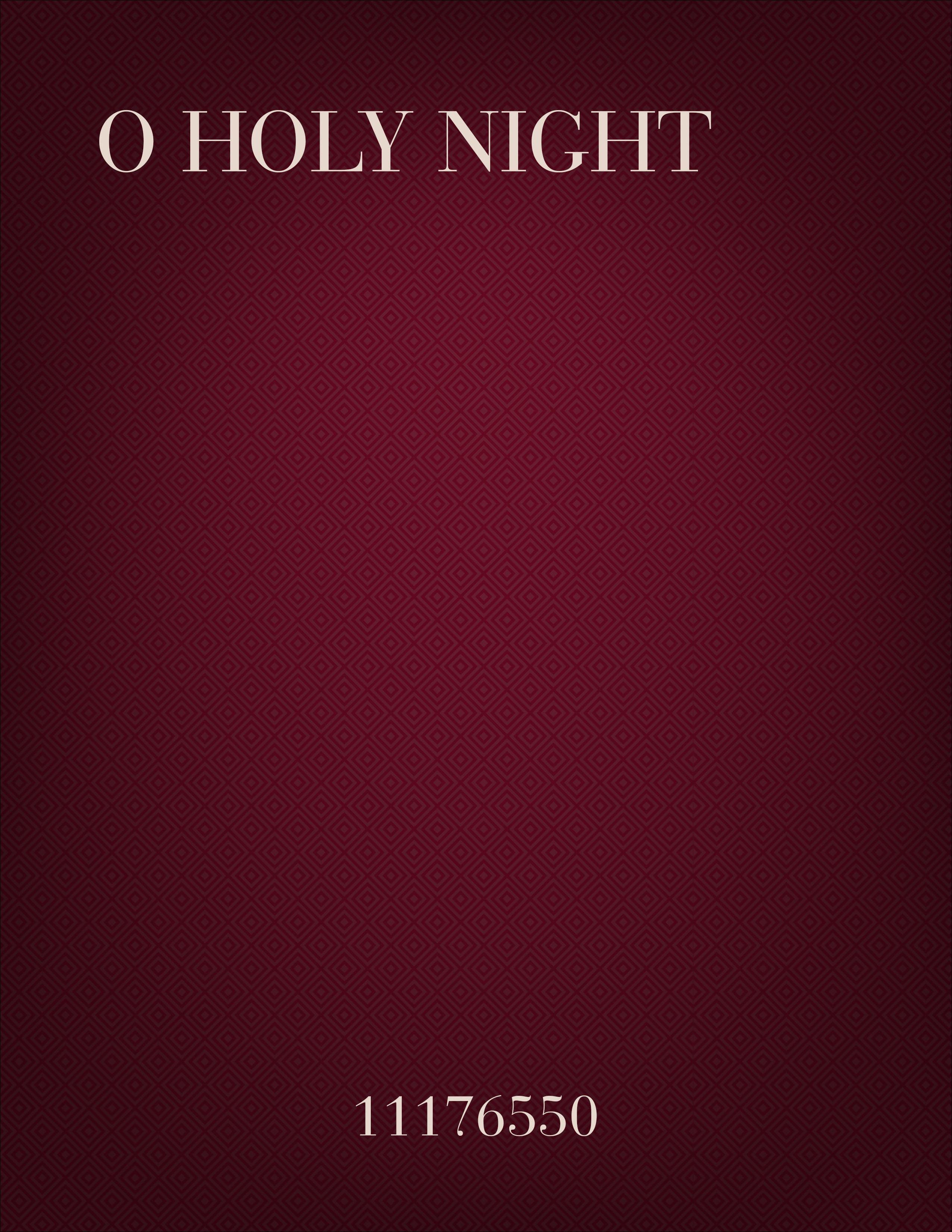 O Holy Night.