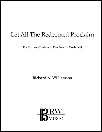 Let All the Redeemed Proclaim-Psalm 107