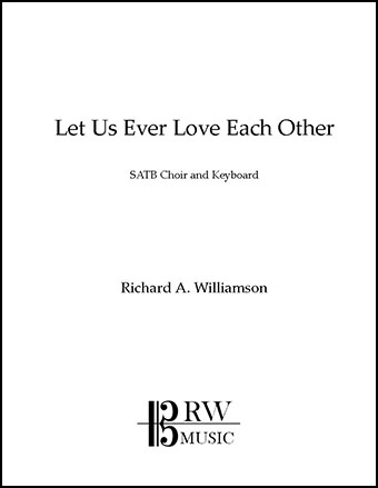 Let Us Ever Love Each Other