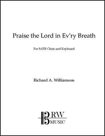 Praise the Lord in Ev'ry Breath