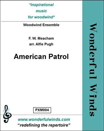 American Patrol Woodwind Ensemble