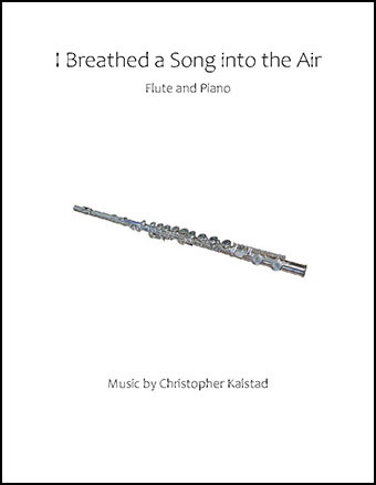 I Breathed a Song into the Air