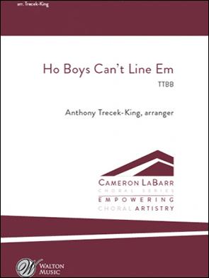 Ho Boys, Can't Line 'Em