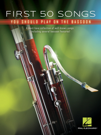First 50 Songs You Should Play on the Bassoon