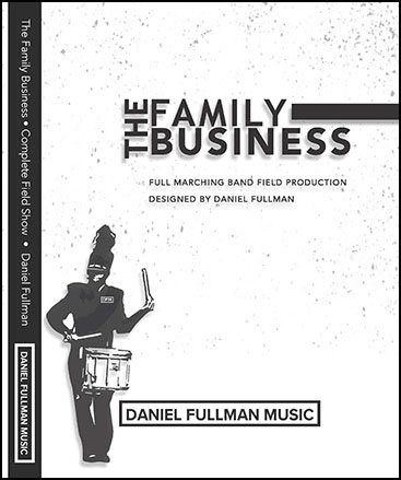 The Family Business marching band show cover