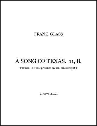 A Song of Texas. 11, 8.