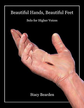 Beautiful Hands, Beautiful Feet - An Easter Song