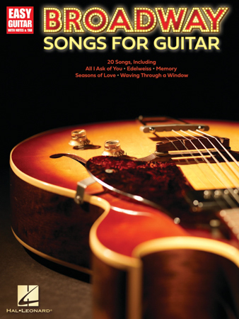 Broadway Songs for Guitar