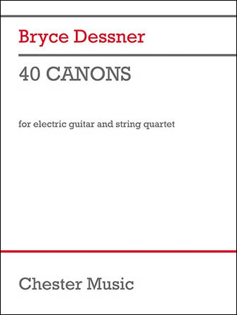 40 Canons For Electric Guitar and String Quartet
