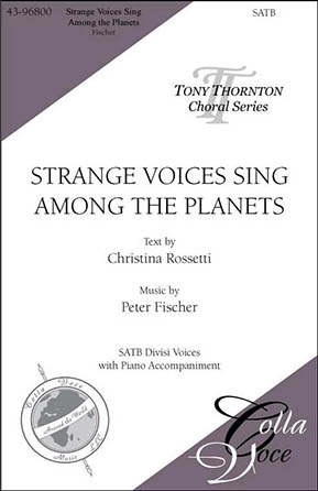Strange Voices Sing Among the Planets