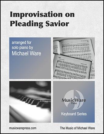 Improvisation on Pleading Savior