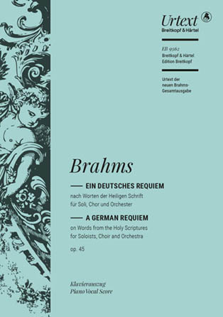 A German Requiem Op. 45 Complete Edition