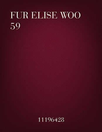 Fur Elise (Bagatelle No.25 in A minor) WoO 59