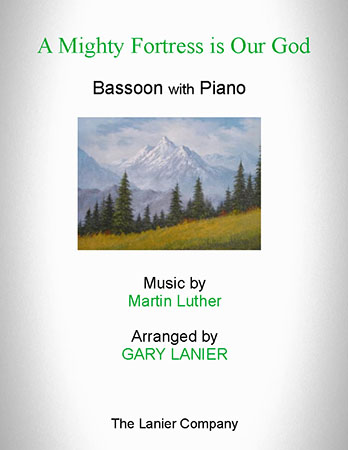 A Mighty Fortress Is Our God (for Bassoon with Piano)