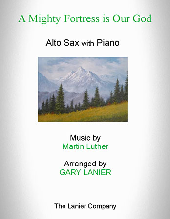 A Mighty Fortress Is Our God (for Alto Sax with Piano)