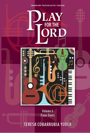 Play for the Lord Vol. 6: Piano Duets