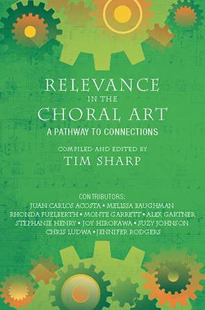Relevance in the Choral Art