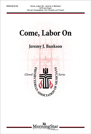 Come, Labor On