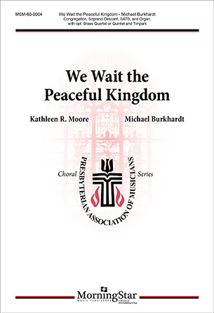 We Wait   the Peaceful Kingdom