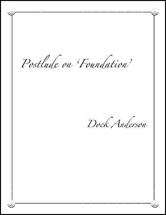 Postlude on 'Foundation'