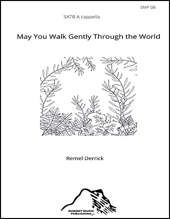 May You Walk Gently Through the World Thumbnail