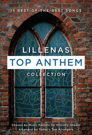 Lillenas Top Anthem Collection