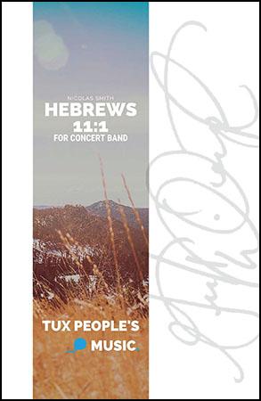 Hebrews 11:1, Faith & Perseverance