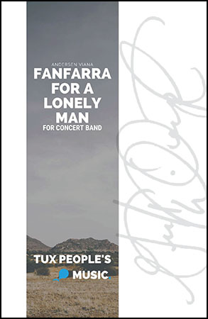 Fanfarra for a Lonely Man
