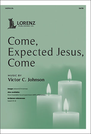 Come, Expected Jesus, Come