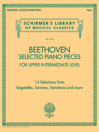 Beethoven : Selected Piano Pieces for Upper Intermediate Level