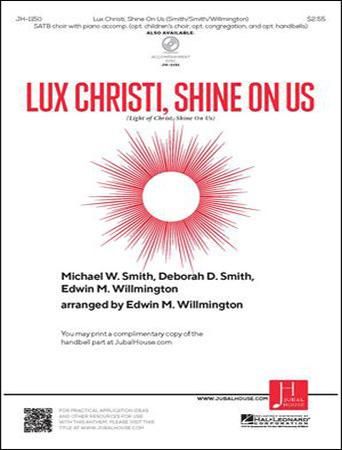 Lux Christi Shine On Us