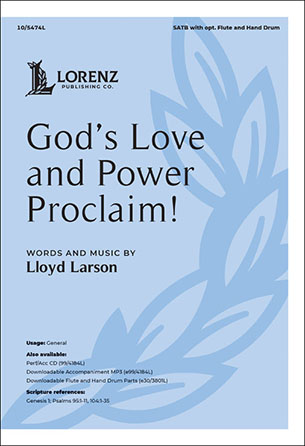 God's Love and Power Proclaim!