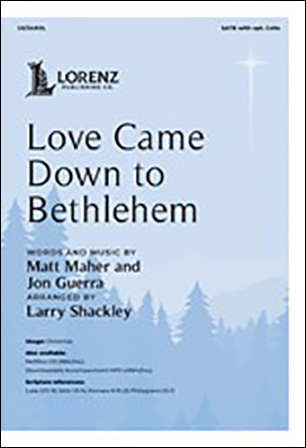 Love Came Down to Bethlehem