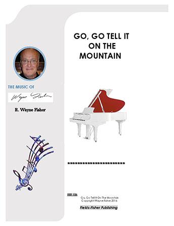 Go, Go Tell It On the Mountain