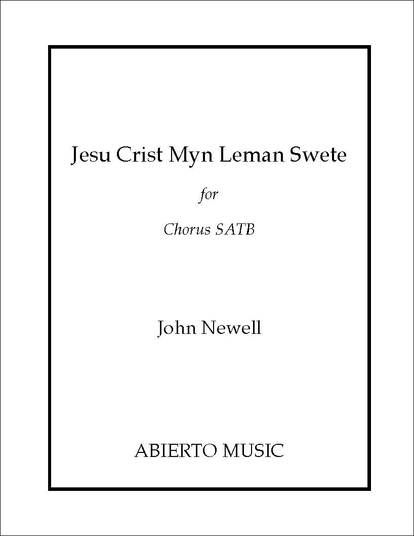 Jesu Crist, Myn Leman Swete
