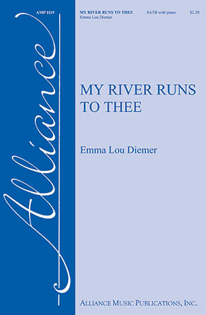 My River Runs to Thee