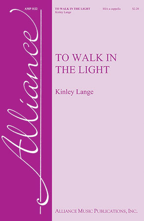 To Walk in the Light